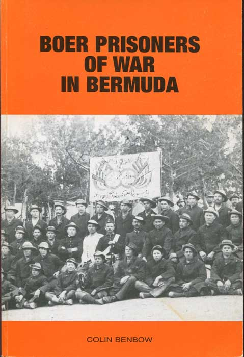 BENBOW C. Boer Prisoners of War in Bermuda.