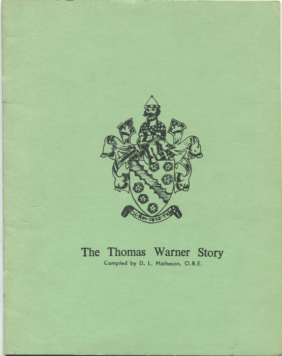 MATHESON D.L. The Thomas Warner Story.