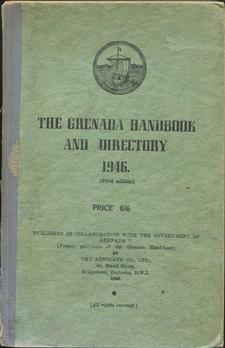GITTENS KNIGHT E. The Grenada Handbook and Directory 1946