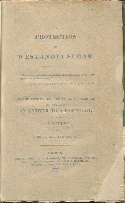 ANON On protection to West-India sugar. - Second Edition, corrected and enlarged, and containing an answer to a pamphlet entitled