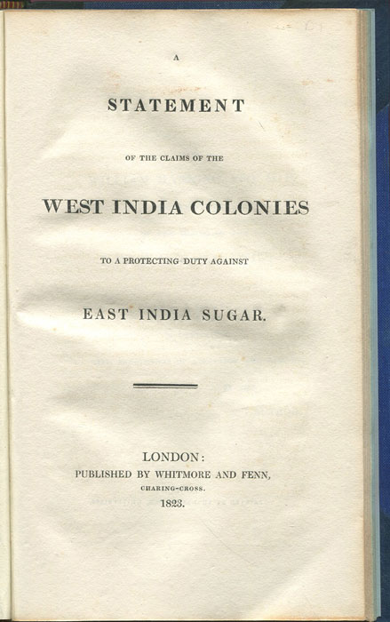ANON A Statement of the Claims of the West India Colonies to a Protecting Duty Against East India Sugar.