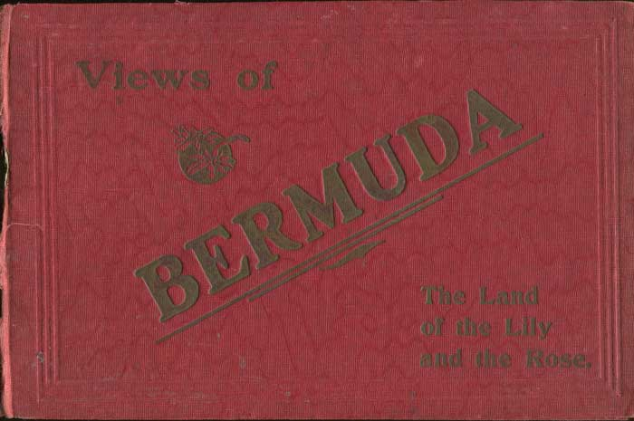ANON Views of Bermuda. The land of the Lily and the Rose.