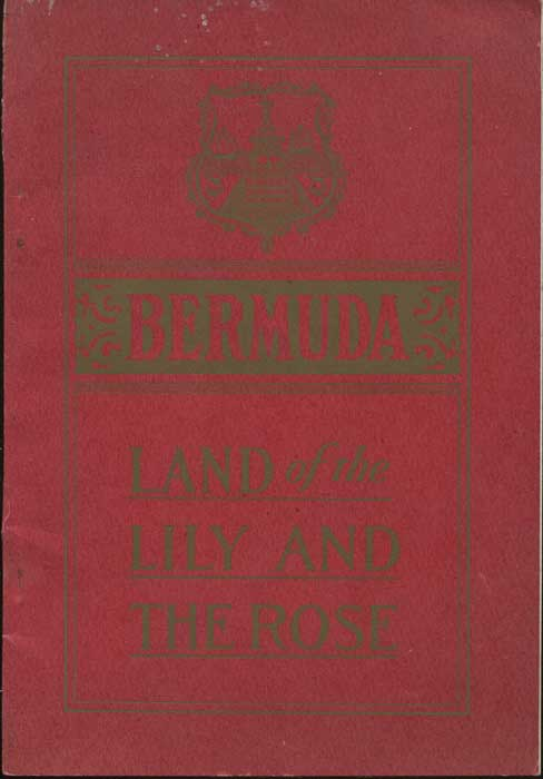 DALTON J.W. Bermuda. Souvenir guide and Business Directory. Land of the Lily and the Rose.