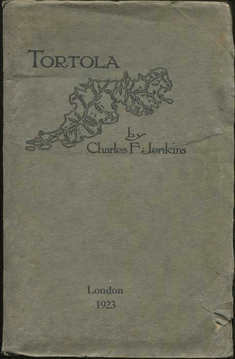JENKINS Charles F. Tortola. - A Quaker experiment of long ago in the Tropics.