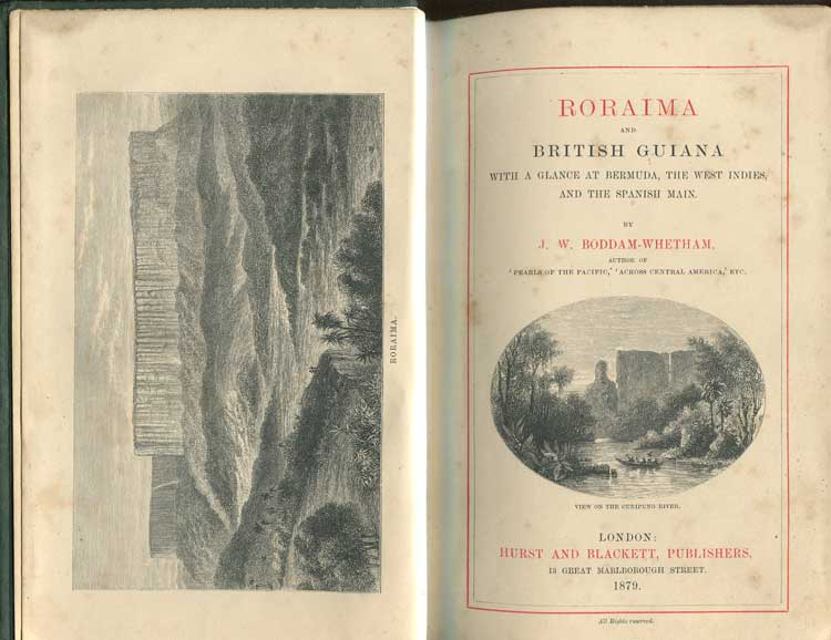 BODDAM-WHETHAM J.W. Roraima and British Guiana with a glance at Bermuda, the West Indies, and the Spanish Main