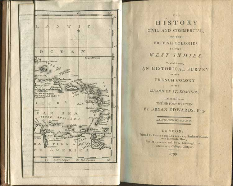 EDWARDS Bryan The history civil and commercial, of the British Colonies in the West Indies. - To which is added, an historical survey of the French Colony in the island of St Domingo.  Abridged from the history written by Bryan Edwards.