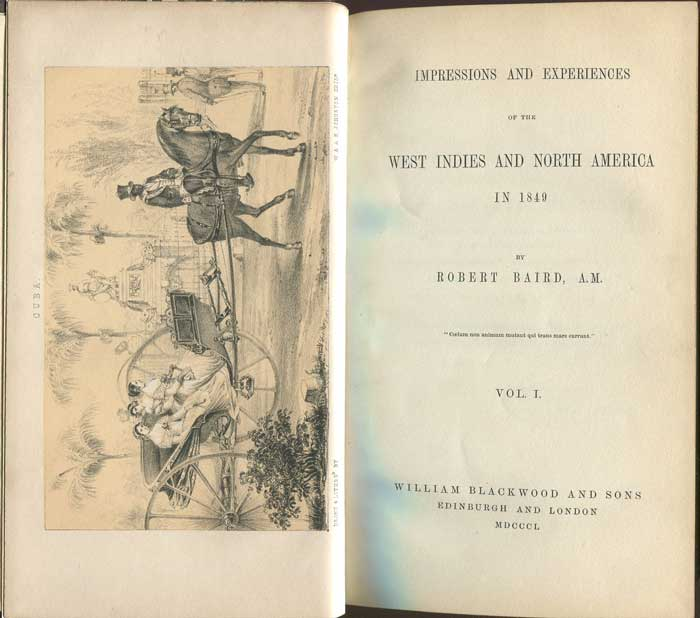 BAIRD Robert Impressions and Experiences of the West Indies and North America in 1849