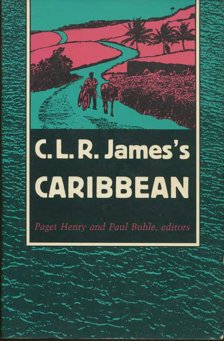 HENRY Paget and BUHLE Paul C.L.R. James