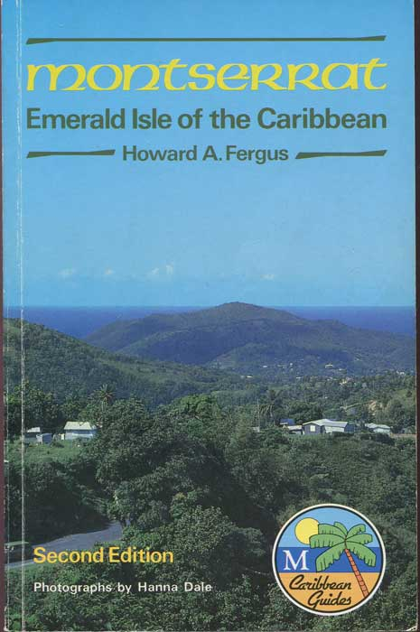 FERGUS Howard A. Montserrat. Emerald Isle of the Caribbean
