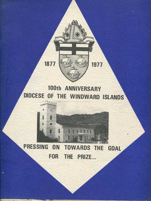 ST VINCENT 1877-1997 100th Anniversary Diocese of the Windward Islands.