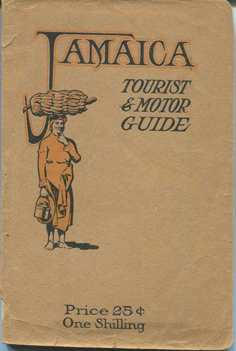 MILLS, I.P. [editor] Jamaica Motor and Tourist Guide. A complete Guide to the Island of Jamaica, with Maps showing Motor Routes, Illustrations, History, Points of Interest, description of Towns, Hotels, Methods of Travel Etc.