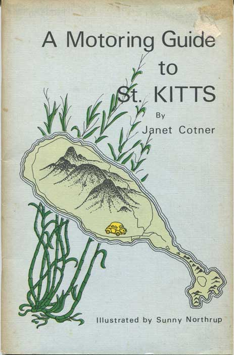 COTNER Janet A Motoring Guide to St Kitts