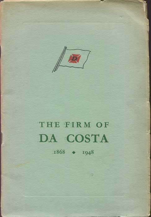 ANON A short historical sketch of the firm of Da Costa from its foundation in Barbados in 1868 until 1948