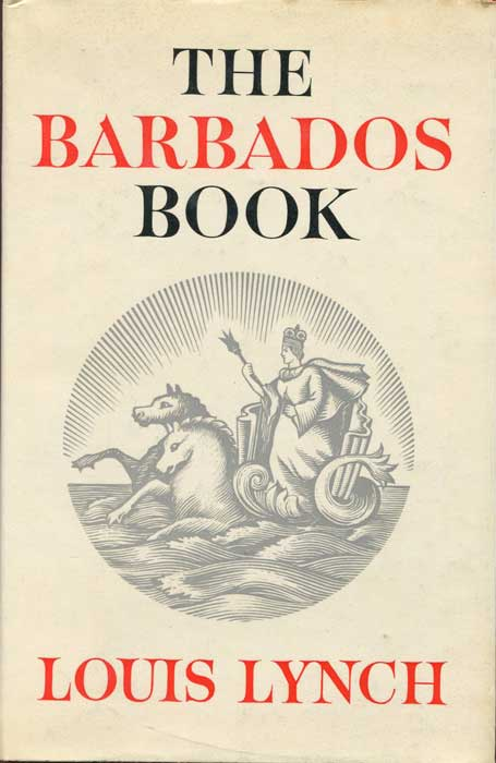 LYNCH Louis The Barbados book.