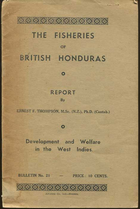 THOMPSON Ernest F. The Fisheries of British Honduras