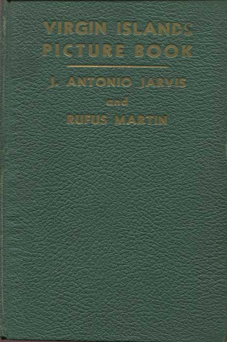JARVIS J. Antonio and MARTIN Rufus Virgin Islands Picture Book