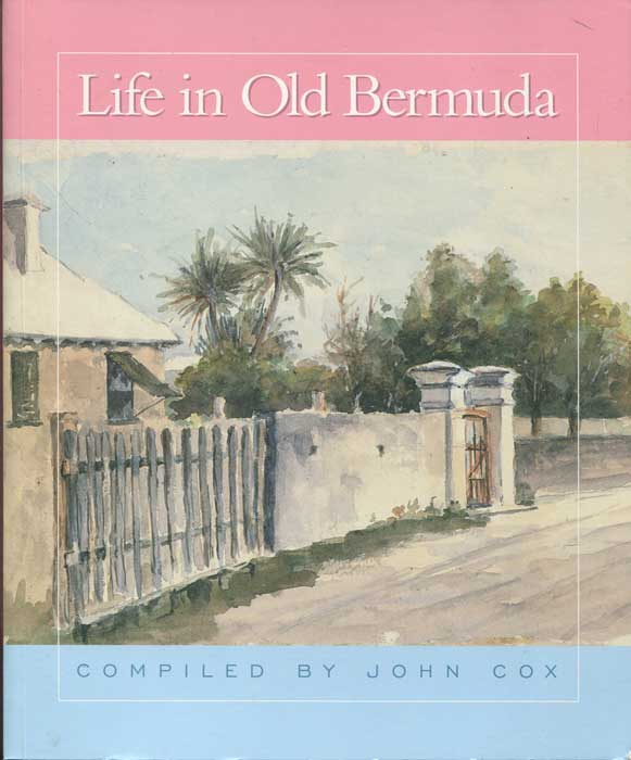 COX John Life in Old Bermuda