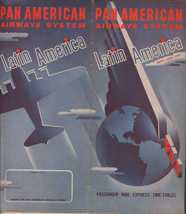 PAN AMERICAN AIRWAYS SYSTEM Latin America Passenger, Mail, Express Time Tables.