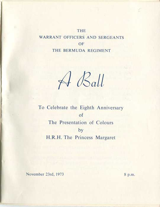 BERMUDA Bermuda Regiment Ball to celebrate the 8th anniversary of the presentation of Colours by H.R.H. the Princess Margaret.
