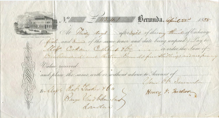 1858 Bermuda printed Bill of Exchange drawn by Henry Tucker and payable to Rob. Tucker & Co in London.