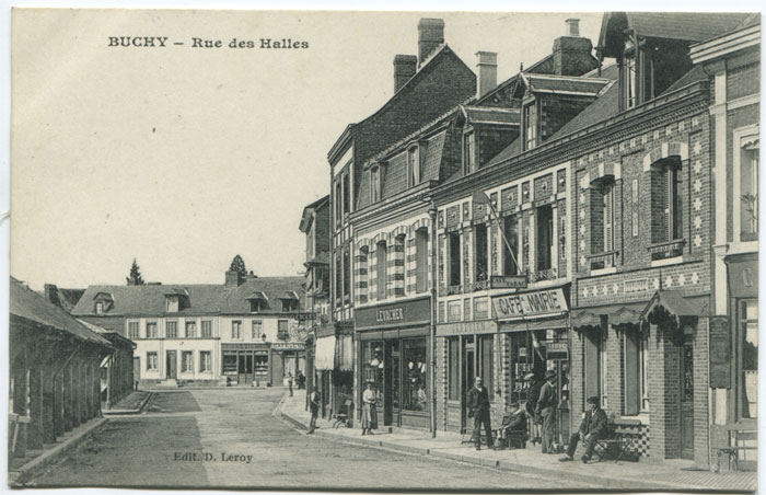 D LEROY Buchy - Rue des Halles. Old French postcard.