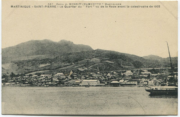 COLLECT A. BENOIT Martinique -Saint Pierre - Le Quartier du Fort vu de la Rade avant la catastrophe de 1902 - No. 567