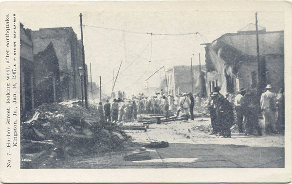 A.P. STERN No 7 - Harbor Street, looking west, after earthquake. Kingston Ja., Jan 14 1907.