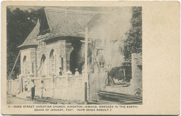 MISSIONARY POSTCARD SERIES Duke Street Christian Church, Kingston, Jamaica, wrecked in the Earthquake of January, 1907. (Now being rebuilt)