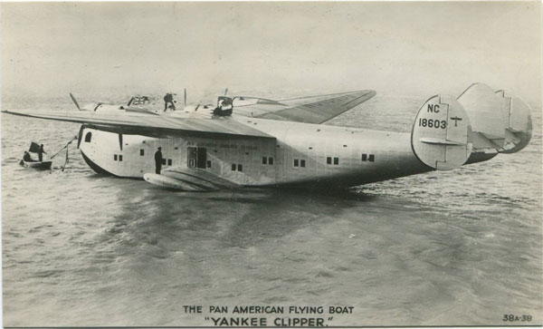 VALENTINES The Pan Am Flying Boat Yankee Clipper