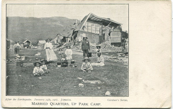 GARDNERS SERIES Married Quarters, Up Park Camp. After the Earthquake. January 14th, 1907, Jamaica.