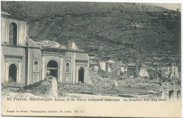 JOSEPH LE GRAND St Pierre, Martinique. Ruines of St Pierre Cathedral destroyed by Eruption 8th May 1902 - No 11