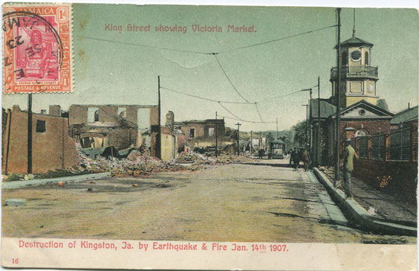 ANON Destruction of Kingston, Ja. by Earthquake & Fire Jan 14th 1907. King Street showing Victoria Market. No 16