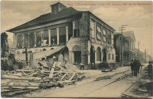 ANON Post Office destroyed on the 14th January 1907 by the Earthquake
