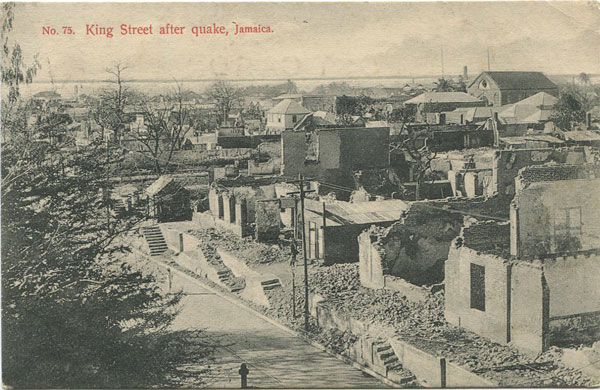 J.W. CLEARY No. 75. King Street after quake, Jamaica.