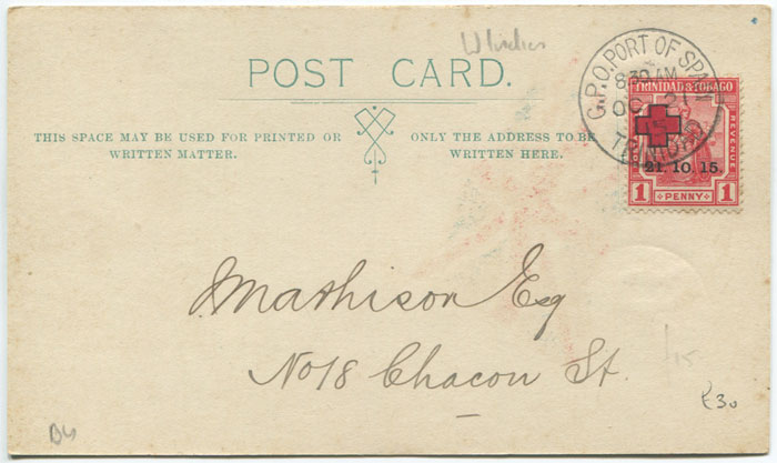 1915 Trinidad Red Cross 1d on special postcard, posted on first day of use.