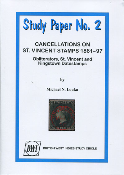 LOUKA M.N. Cancellations on St Vincent Stamps 1861-97. - Obliterators, St Vincent and Kingstown datestamps.