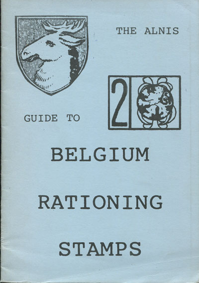ALNIS The Alnis guide to Belgium Rationing Stamps.