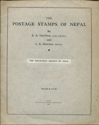 SMYTHIES E.A. and DAWSON L.E. The Postage Stamps of Nepal