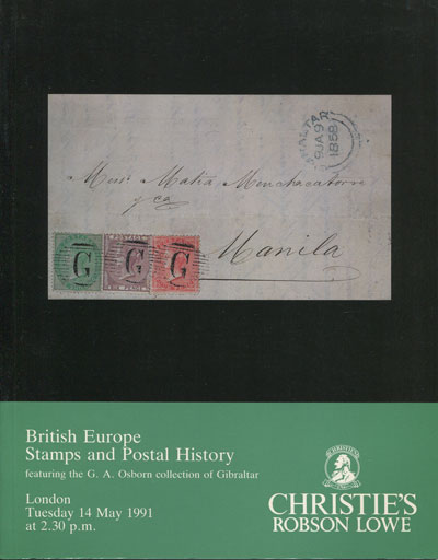 1991 (14 May) British Europe stamps and postal history - featuring the G.A. Osborn collection of Gibraltar.