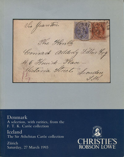 1993 (27 Mar) Denmark. A selection with rarities from the F.T.K. Caroe collection. - Iceland. The Sir Athelstan Caroe collection.