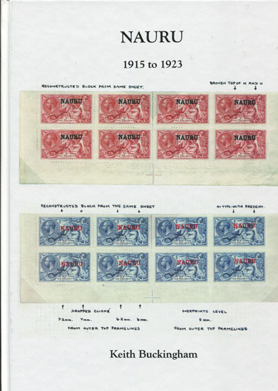 BUCKINGHAM K. Nauru 1915-1923. - A study of the adhesives of Great Britain overprinted for use in Nauru.
