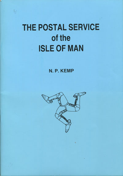 KEMP N.P. The Postal Service of the Isle of Man.