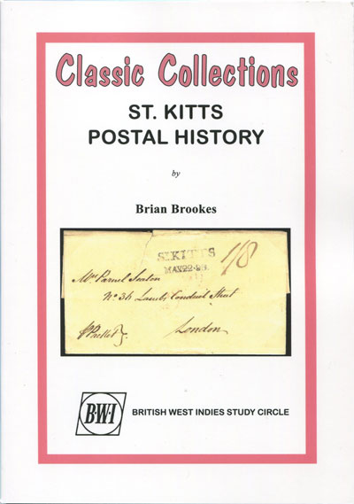 BROOKES Brian St Kitts Postal History. - Classic Collections.