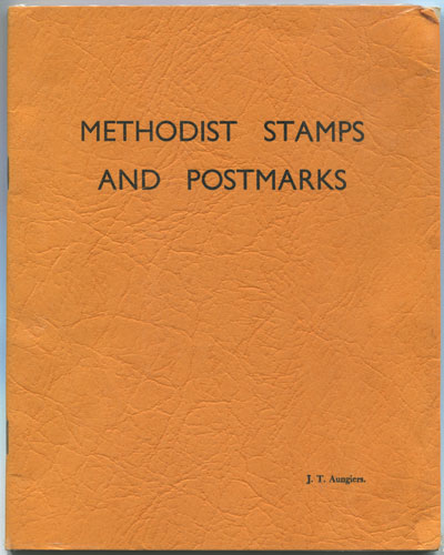 AUNGIERS J.T. Methodist stamps and postmarks.