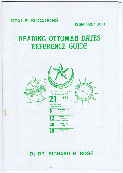 ROSE Dr Richard B. Reading Ottoman Dates Reference Guide.