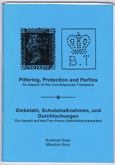 BEER Burkhart and HARP Maurice Pilfering, Protection and Perfins. - An Aspect of the Line-engraved Twopence.