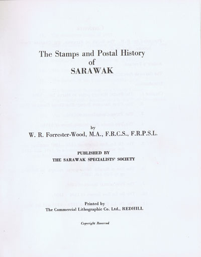 FORRESTER-WOOD W.R. The Stamps and Postal History of Sarawak.