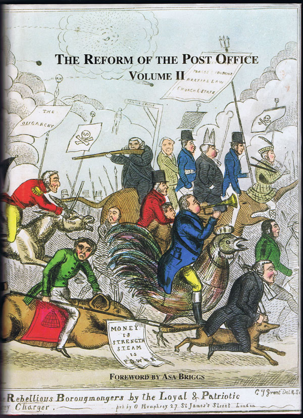 FRYER Gavin and AKERMAN Clive The reform of the Post Office in the Victorian era and its impact on economic and social activity: - Documentary history 1837 to 1864 based on Sir ... bibliography and comprehensive index.