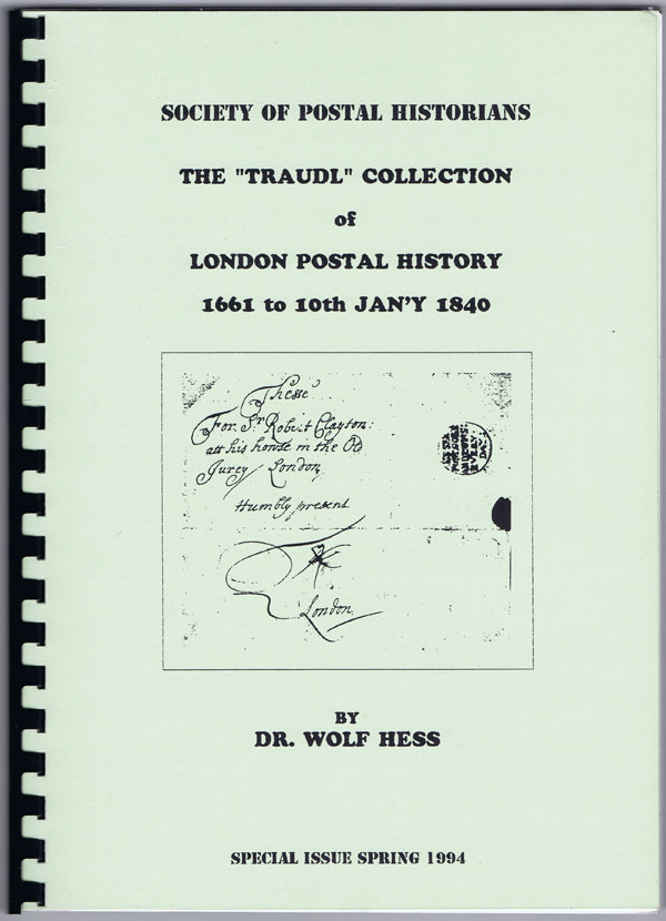 HESS Dr Wolf The Traudl collection of London Postal History 1661 to 10th Jan