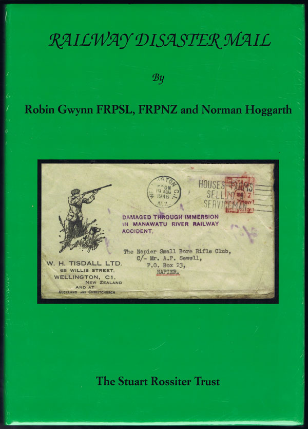 GWYNN Robin and HOGGARTH Norman Railway Disaster Mail.